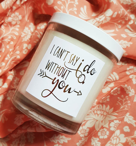 I can't say I do without you large candle