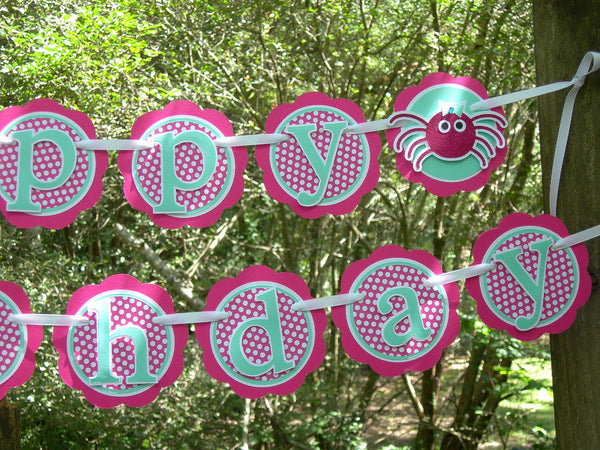 Itsy Bitsy Spider, Happy Birthday Banner or Name Banner in Hot Pink an Aqua Blue for 1st Birthday. Handcrafted in 3-5 business days