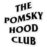The Pomskyhood Club Sticker
