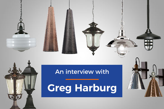 An Interview with Greg Harburg of Lighting Inspirations & D'Epoca