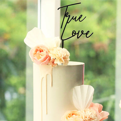 Acrylic/Wooden Cake Topper - True Love