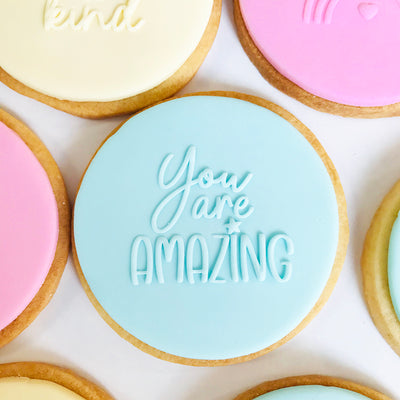 NEW Reverse Cookie Embosser - You are amazing