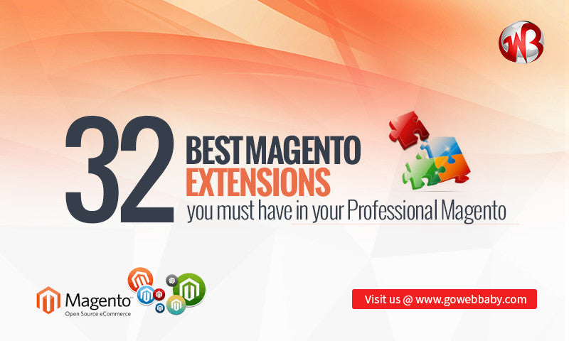 32 Best Magento Extensions you must have in your Professional Magento E-commerce Store