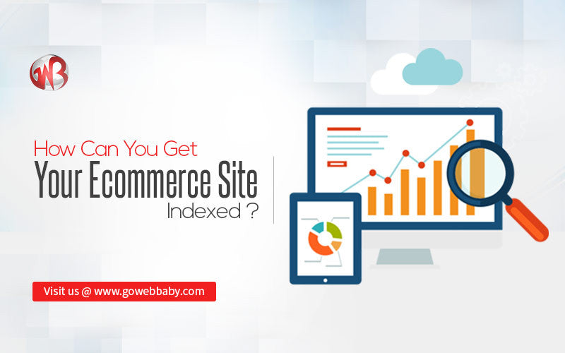 How Can You Get Your Ecommerce Site Indexed?