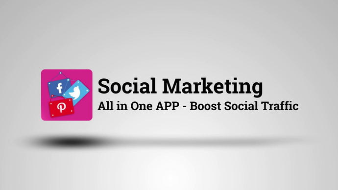 Social Marketing All in One APP - Boost Social Traffic