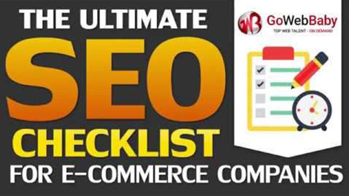 THE ULTIMATE SEO CHECKLIST For E Commerce Companies - Gowebbaby