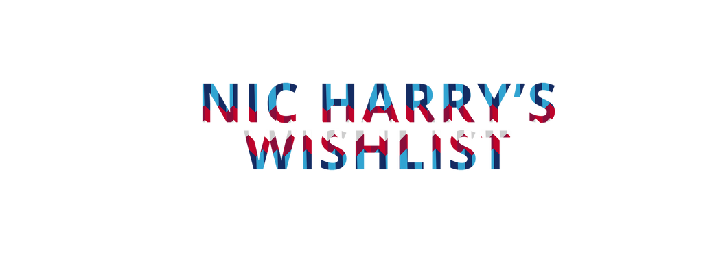 Nic Harry has introduced a Wishlist!