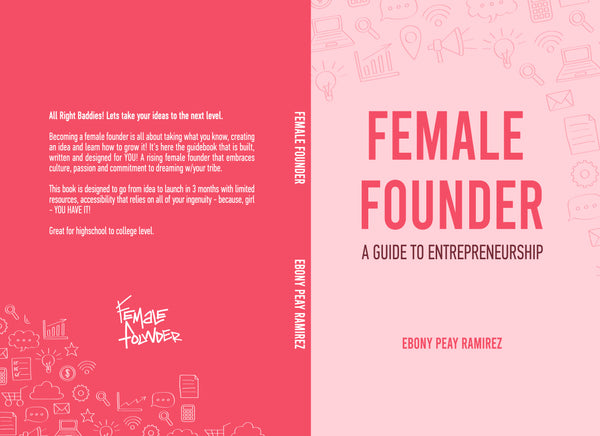 PRE ORDERS!!!  NEW COVER!!! Female Founder Guidebook Journal (For Young Women)