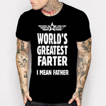 Newest 2017 men's fashion Father Day Gifts Ideas Tshirt Mens World's Greatest Farter I Mean Father Top Tee Shirt Funny Dad Daddy