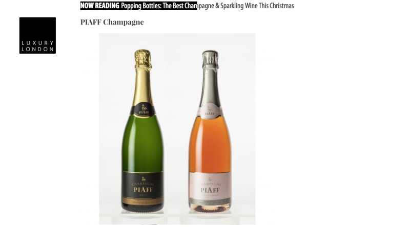 PIAFF One of Luxury London's Finest Champagnes for Christmas