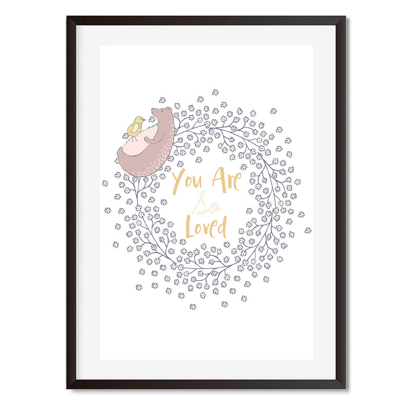 You Are So Loved Bear And Bird Wall Art Print
