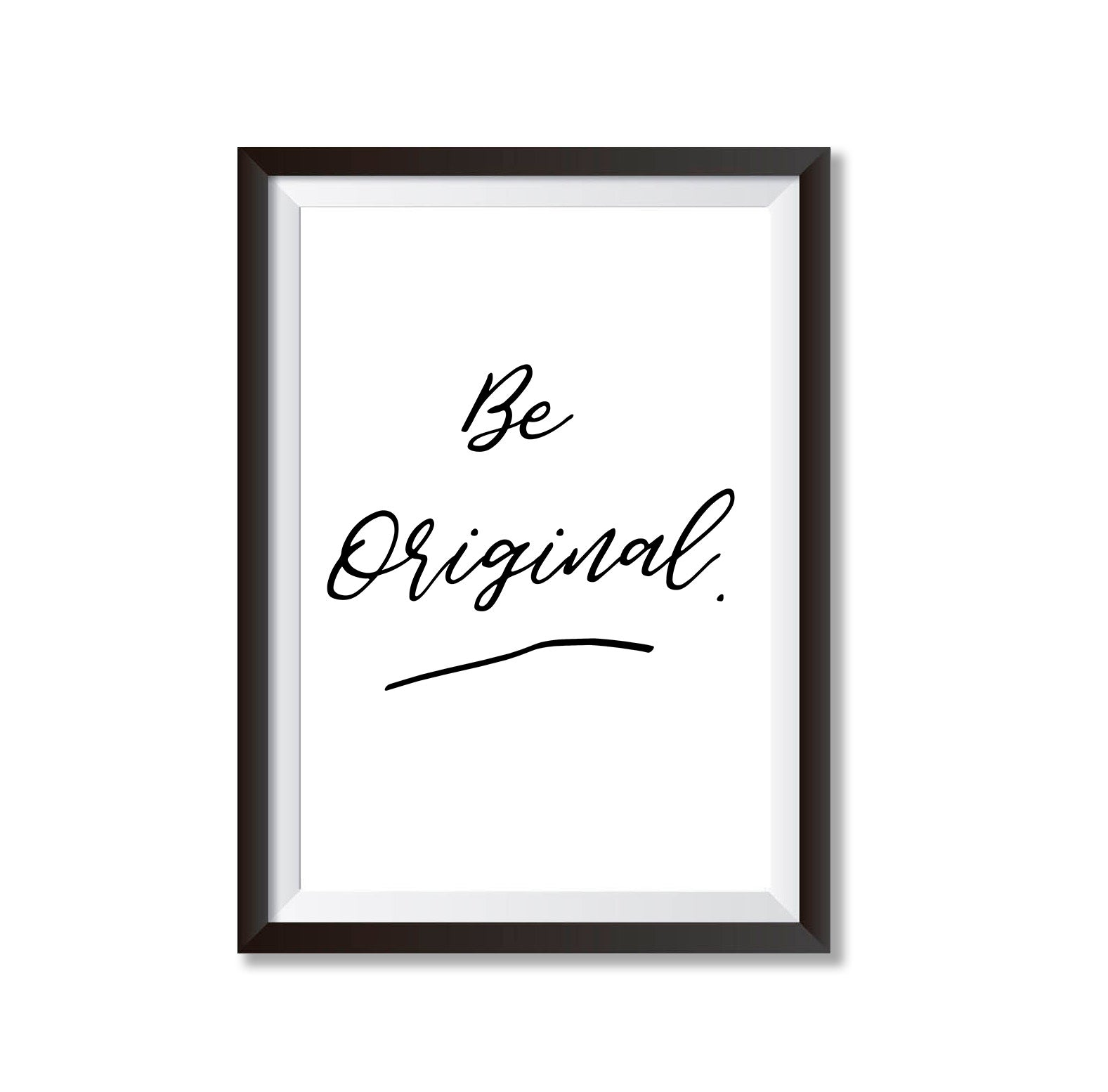 Be Original Poster Print-Print-Mode Prints