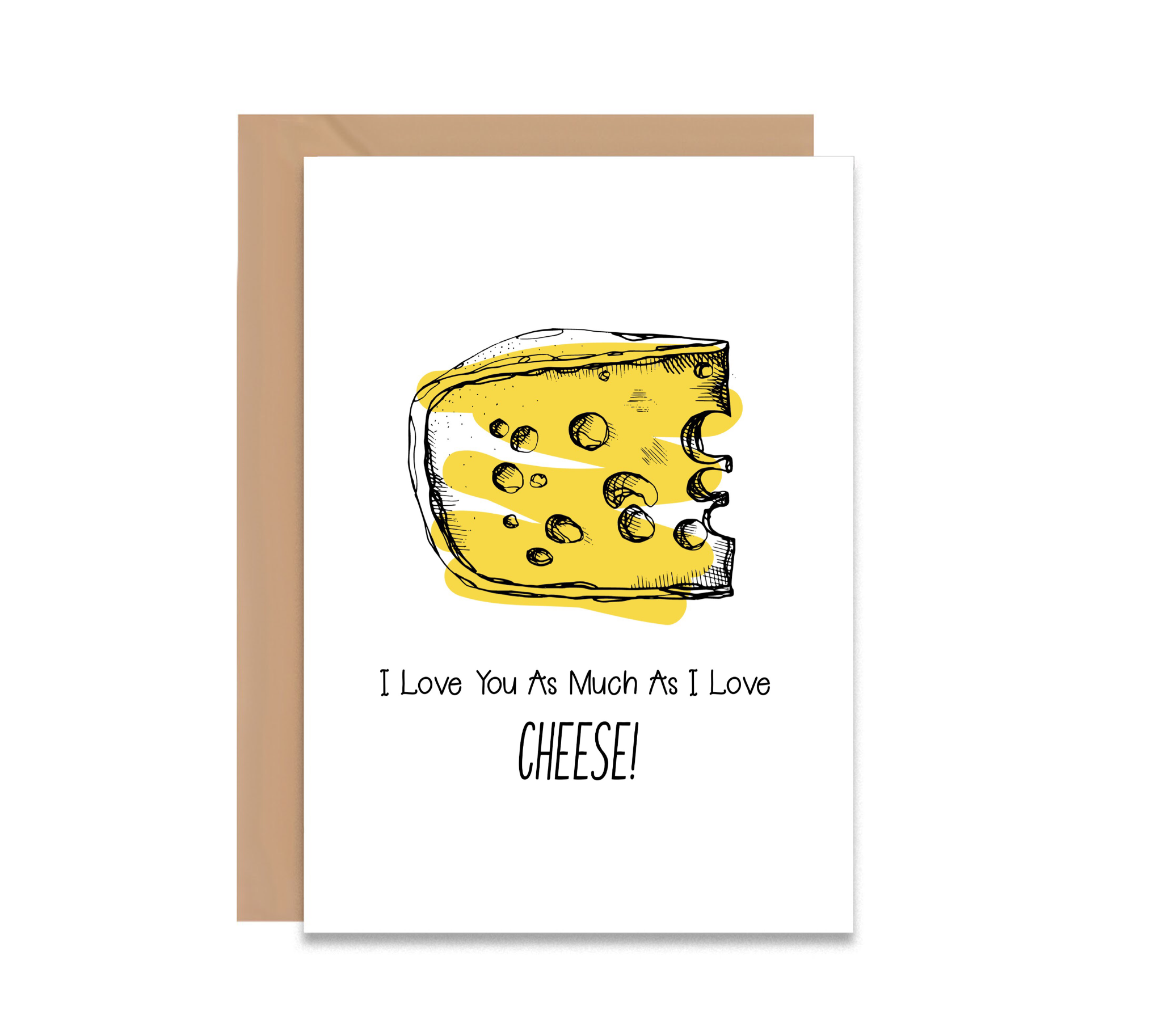 I Love You As Much As I Love Cheese Valentine's Day Greeting Card