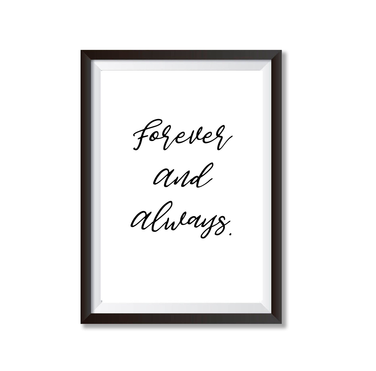 Forever & Always Poster Print-Print-Mode Prints