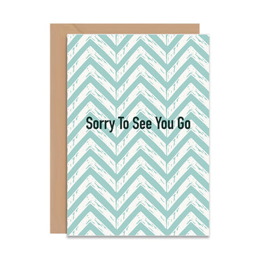 Sorry To See You Go Card-Greeting Cards-Mode Prints