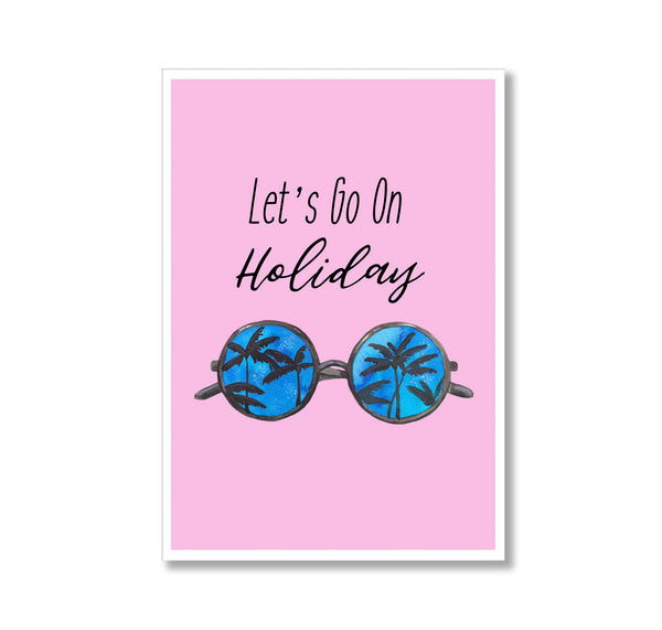 Let's Go On Holiday Print - Mode Prints