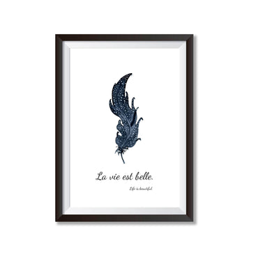 Life Is Beautiful French Feather Poster Print-Print-Mode Prints