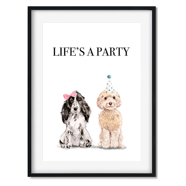 Life's A Party Dog Print