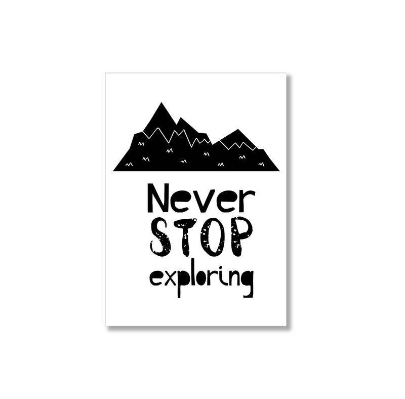 Never Stop Exploring Mountains Wall Art Print - Mode Prints