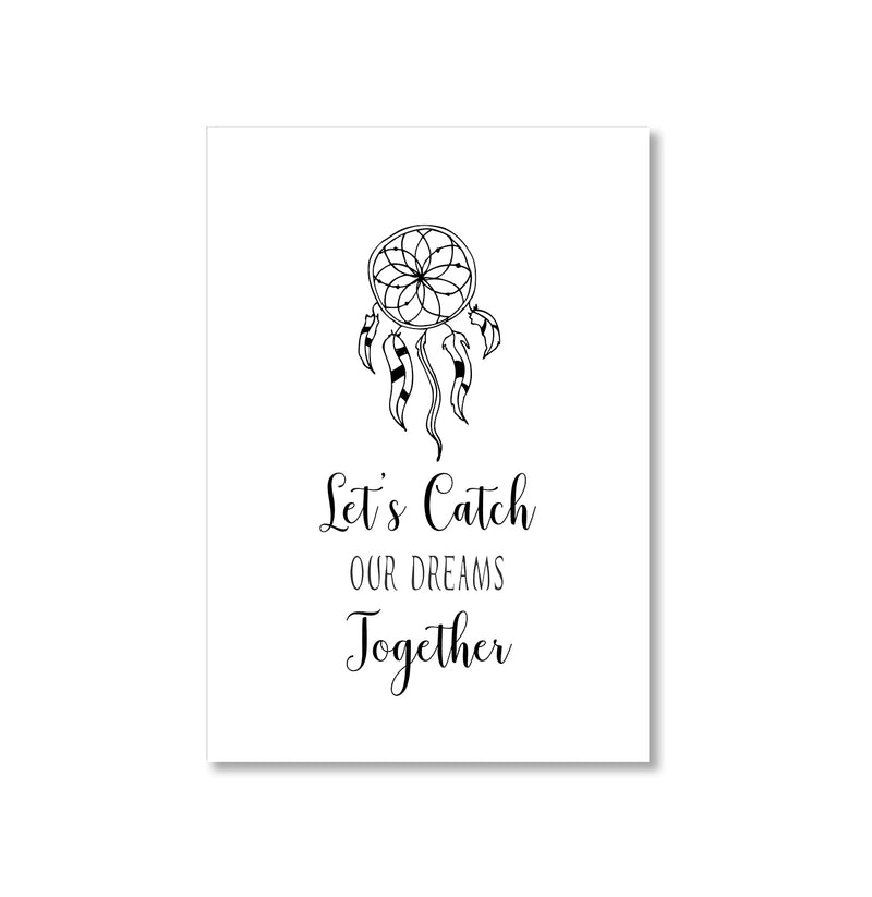 Let's Catch Our Dreams Together Art Print - Mode Prints