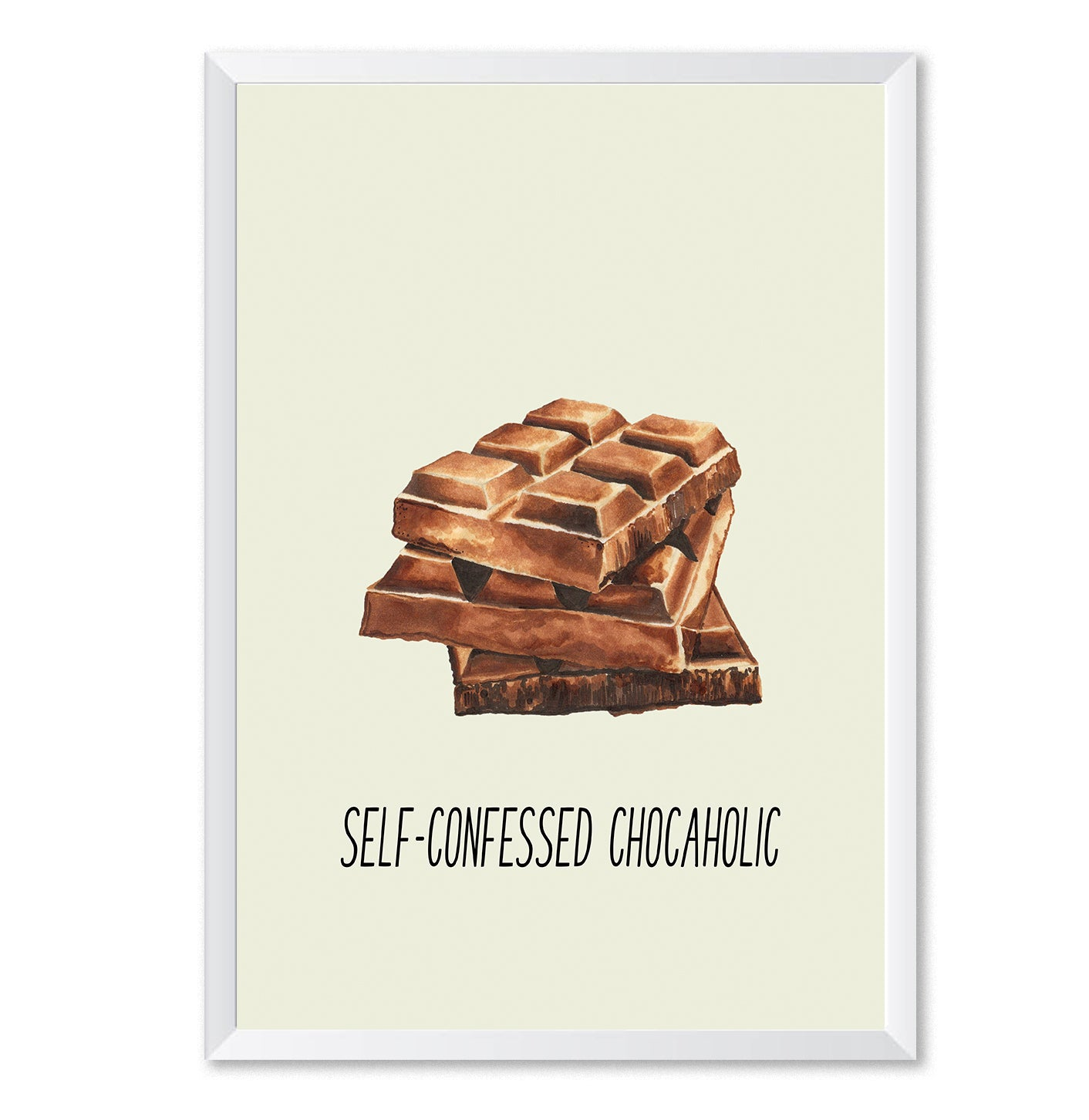 Self Confessed Chocaholic Art Poster Print-Print-Mode Prints