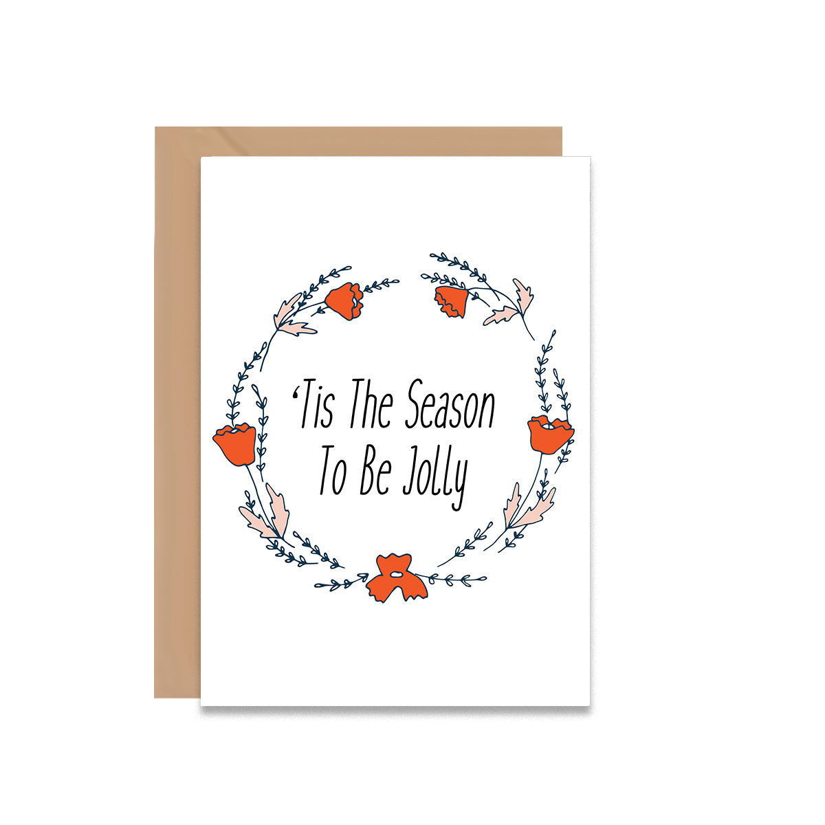 Tis The Season To Be Jolly Christmas Greeting Card