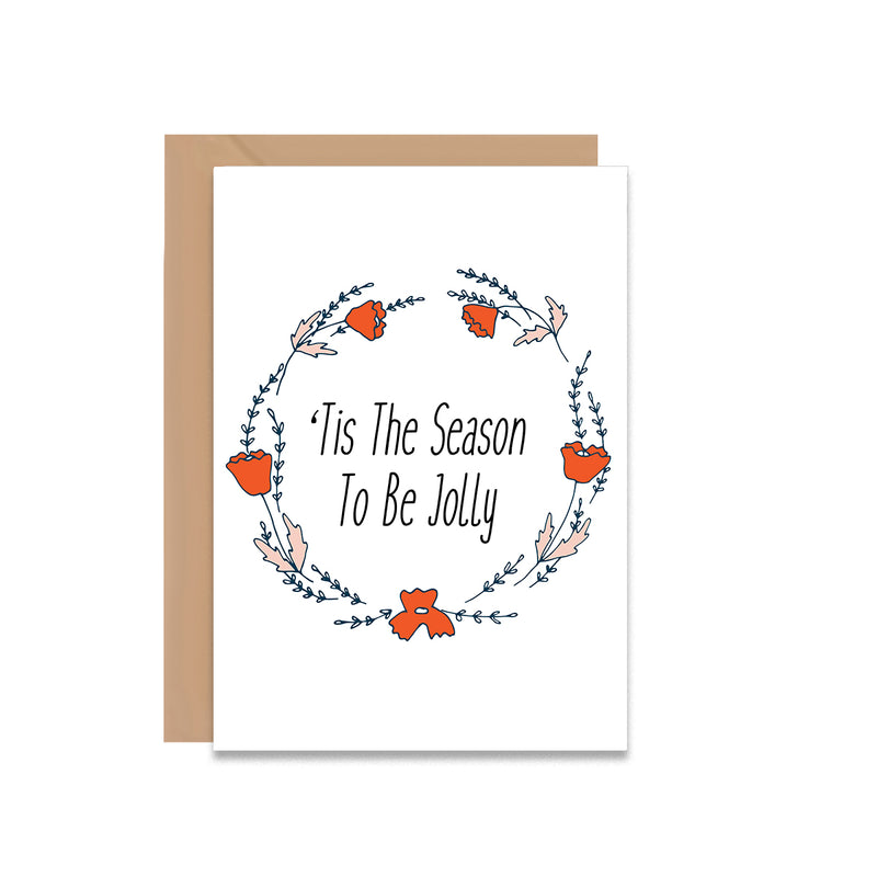 Tis The Season To Be Jolly Christmas Greeting Card - Mode Prints