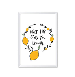 When Life Gives You Lemons Poster Print-Print-Mode Prints