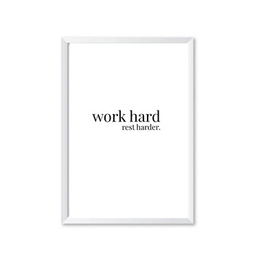 Work Hard Rest Harder Poster Print-Print-Mode Prints