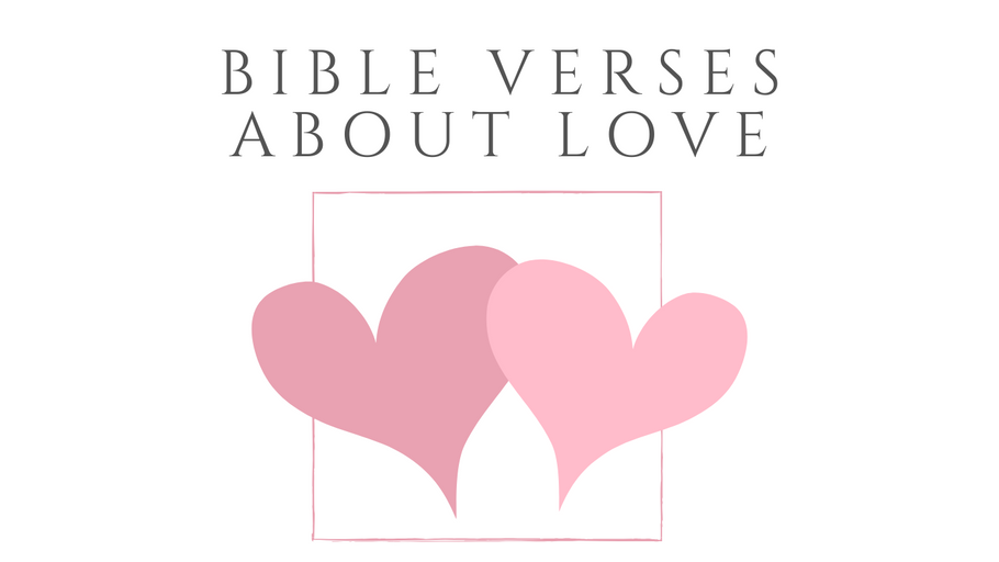 Bible Verses about Love