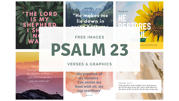 Free Psalm 23 Graphics to Download