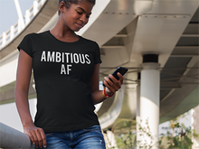 Ambitious AF - WOMEN