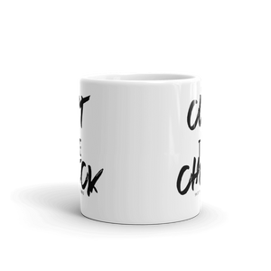 Cut The Check - Coffee Mug