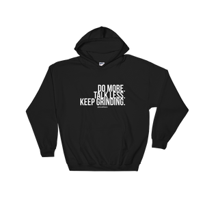Do More. Talk Less. - Hoodie (Unisex)