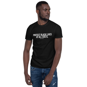 Protect Black Lives (Unisex)