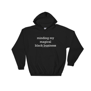 Magical Black Business - Hoodie (Unisex)