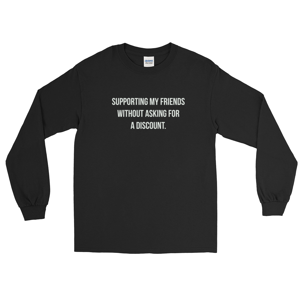 No Discounts - Long Sleeve (Unisex)