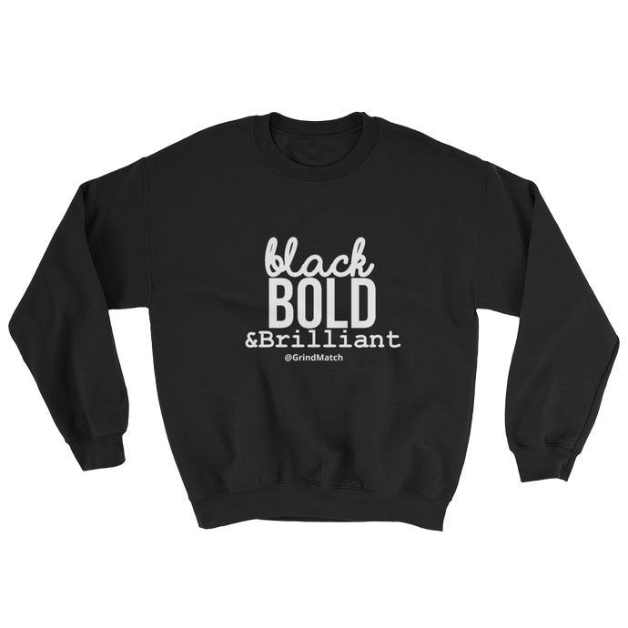 Black, Bold, Brilliant - Crewneck (Unisex)