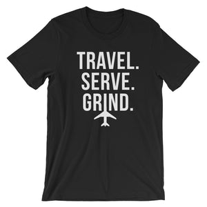 Travel. Serve. Grind.