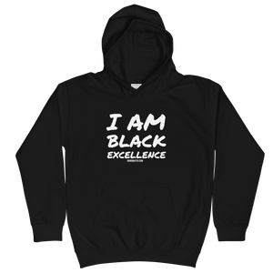 I Am Black Excellence - Kids Hoodie