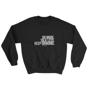 Do More. Talk Less. - Crewneck (Unisex)