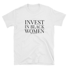 Invest in black women (Unisex)