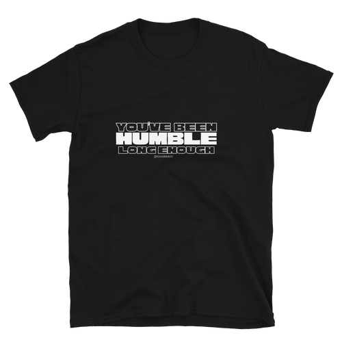 HUMBLE: Short-Sleeve Unisex T-Shirt