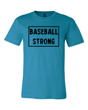 Aqua Baseball Strong Adult Baseball T-Shirt With Baseball Strong Design On Front