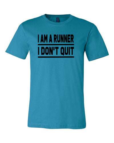 I Am A Runner I Don't Quit Adult T-Shirt