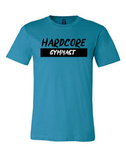 Hardcore Gymnast Adult T-Shirt