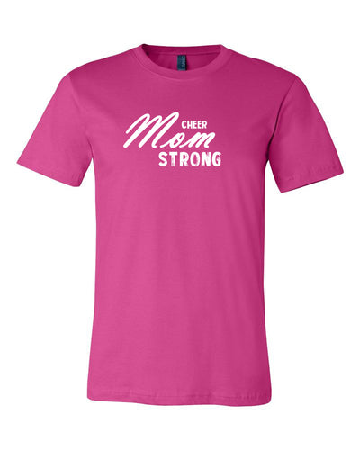 Berry Cheer Mom Strong Adult Cheer T-Shirt With Cheer Mom Strong On The Front