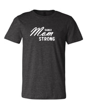 Heather Dark Gray Dance Mom Strong Adult Dance T-Shirt With Dance Mom Strong Design On Front