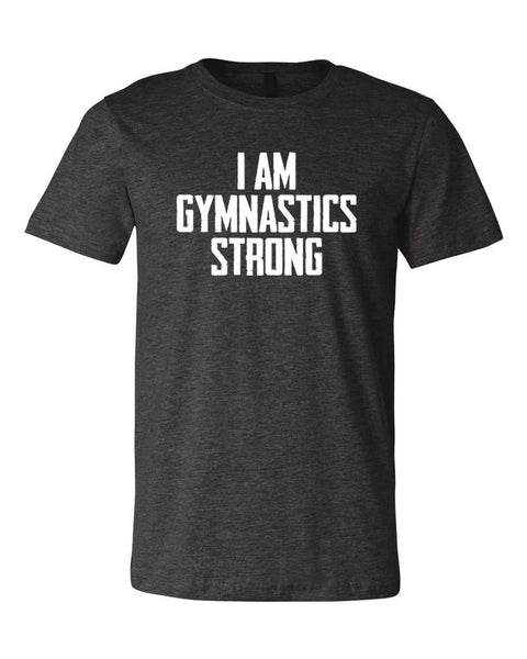 Heather Dark Gray I Am Gymnastics Strong Adult Gymnastics T-Shirt