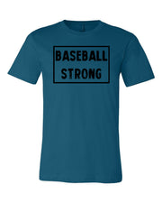 Deep Teal Baseball Strong Adult Baseball T-Shirt With Baseball Strong Design On Front